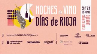 El 28 y 29 de junio, Noches de vino, días de Rioja