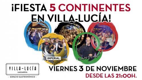 Fiesta 5 continentes en Villa-Lucía