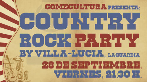 ¡FIESTA COUNTRY ROCK PARTY by VILLA-LUCÍA!