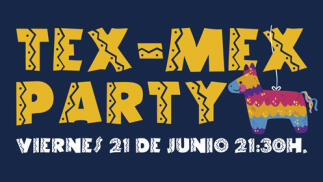 ¡TEX-MEX PARTY by VILLA-LUCÍA!