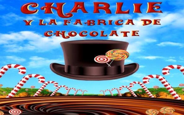 CHARLIE Y LA FÁBRICA DE CHOCOLATE en Riojaforum