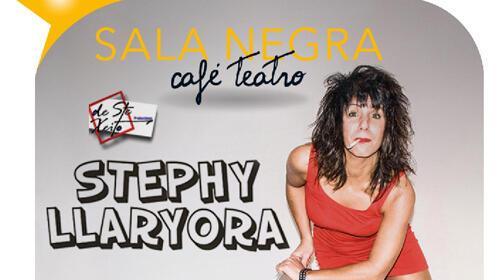 'Monólogos con Stephy Llaryora' en Sala Negra Café Teatro