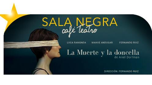 'La muerte y la doncella' en Sala Negra Café Teatro